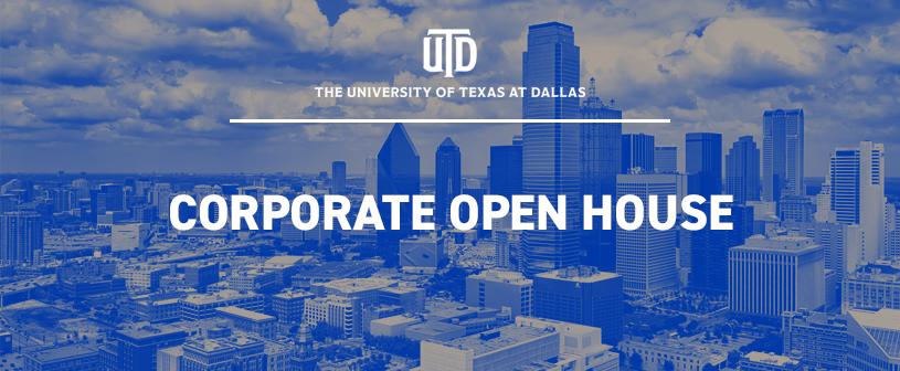 UT Dallas Corporate Open House